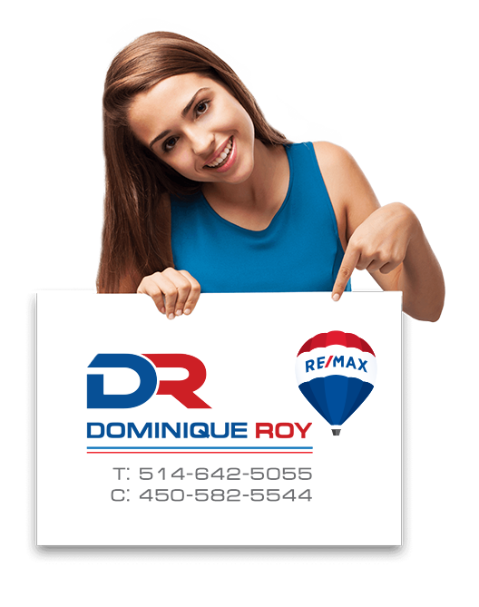 Dominique Roy. courtier immobilier Re/Max 2
